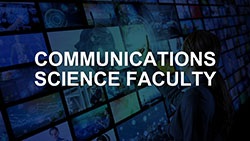 Communications Science Faculty